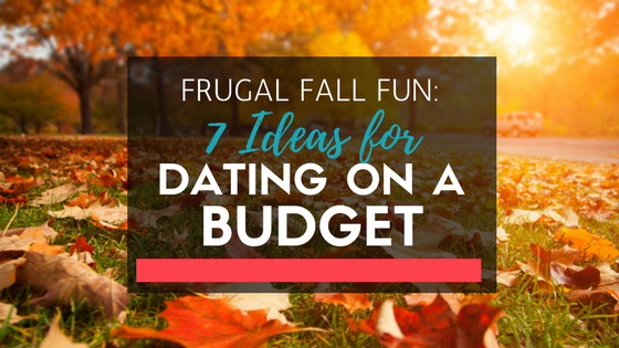 Frugal Fall Fun: 7 Ideas for Dating on a Budget