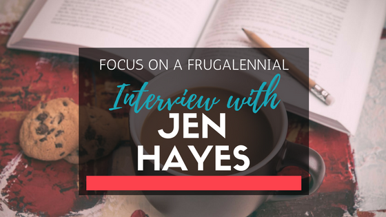 Interview Series: Focus on a Frugalennial w/ Jen from the Frugal-Millennial