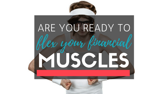Summer's Here – Are You Ready To Flex Your Financial Muscles